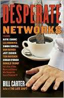 Desperate Networks: Starring Katie Couric, Les Moonves, Simon Cowell