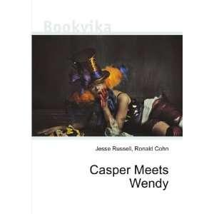 Casper Meets Wendy Ronald Cohn Jesse Russell Books