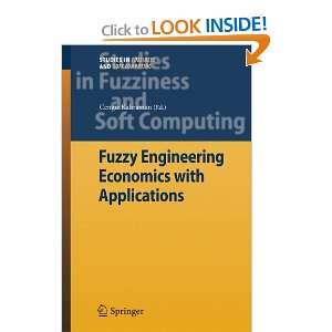 Fuzziness and Soft Computing) (9783642089749): Cengiz Kahraman: Books