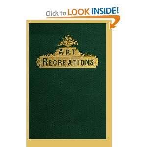 Art Recreations (9781435750814): Henry Day, L.B. Urbino
