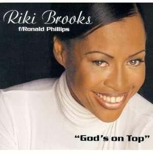 Gods on Top: Riki Brooks: Music