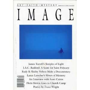 James Turrell; J.A.C. Redford; Rudy and Shirley Nelson; Lance Letscher