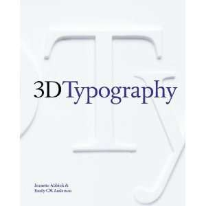 Jeanette Abbink, Emily CM Andersons3D Typography