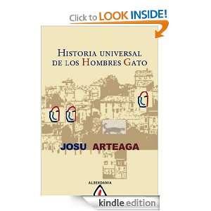 Historia universal de los hombres gato (Spanish Edition) Josu Arteaga