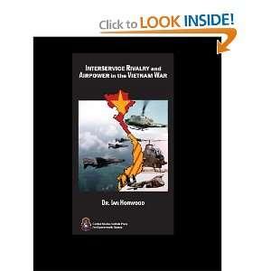 In The Vietnam War: Ian Horwood: 9781440463884:  Books