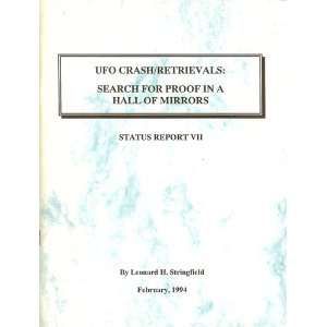 UFO Crash / Retrievals Search for Proof in a Hall of Mirrors, Status
