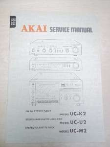 Vtg Akai Service/Repair Manual~UC K2/U2/M2 Amplifier/Tuner~Original