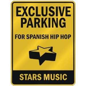 FOR SPANISH HIP HOP STARS  PARKING SIGN MUSIC