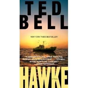 Hawke (Alex Hawke, Book 1) [Paperback] Ted Bell Books