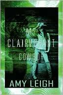 My Clairvoyant Cowboy Amy Leigh