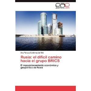 Rusia el difícil camino hacia el grupo BRICS El