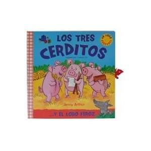Los tres cerditos: . . . y el lobo feroz (Spanish Edition