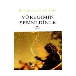 Yüregimin Sesini Dinle (9789750706899) Susanna Tamaro
