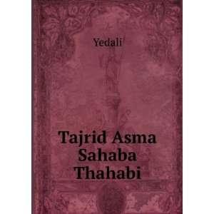 Tajrid Asma Sahaba Thahabi Yedali Books