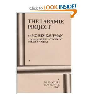 The Laramie Project   Acting Edition (9780822217800