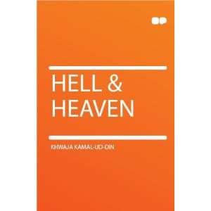 Hell & Heaven: Khwaja Kamal ud Din: Books