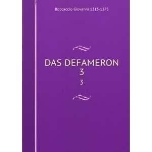DAS DEFAMERON. 3 Boccaccio Giovanni Books