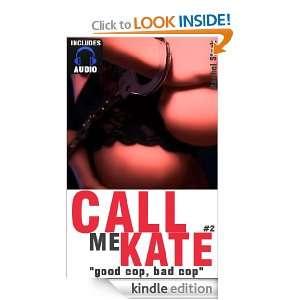 Call Me Kate   Good Cop, Bad Cop   Includes AUDIO BOOK Rachel Stark