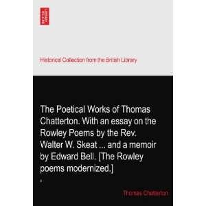 Rowley poems modernized.]: II: Thomas Chatterton:  Books