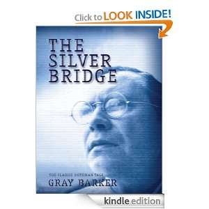 The Silver Bridge: The Classic Mothman Tale: Gray Barker, Allen