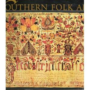 Southern Folk Art (9780848706456) Cynthia Elyce Rubin Books