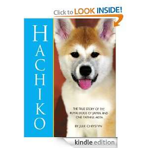 : The True Story of the Royal Dogs of Japan and One Faithful Akita
