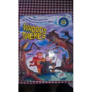 Whooos There? (9780895774392) Lily Jones, Chris L. Demarest Books