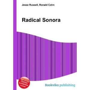 Radical Sonora Ronald Cohn Jesse Russell Books