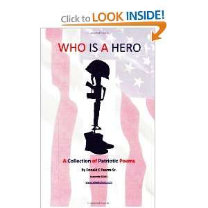Who Is A Hero Mr Donald E. Pearce Sr., Mr. Daniel E. Pearce