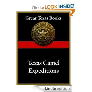 Texas Camel Expeditions (Great Texas Books) William H. Echols, Edward