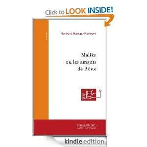 Malika ou les amants de Bône (Nouvelles) (French Edition) Norbert