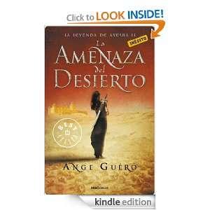 La amenaza del desierto: La leyenda de Ayesha II: 2 (Bestseller