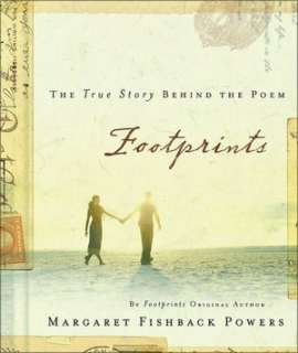 Footprints The True Story Behind the Poem that Inspired Millions