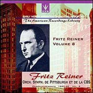 Early North American Recordings   Fritz Reiner Volume 8