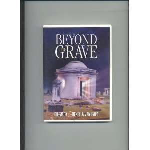 BEYOND the GRAVE   By Dr. Jack Van Impe: Everything Else