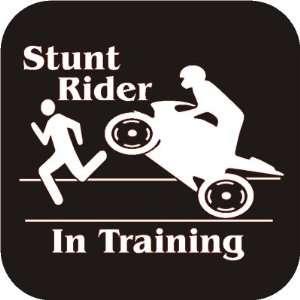 Stunt rider in training funny Vinyl Die Cut Decal Sticker Automotive