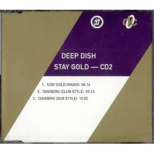 Stay Gold: Deep Dish: Music