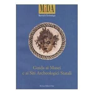 Guida ai musei e ai siti archeologici statali