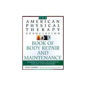 American Physical Therapy Association Book of Body Maintenance and