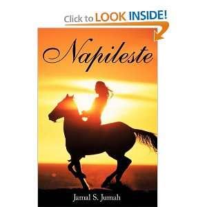 Napileste (9781463405700): Jamal S. Jumah: Books