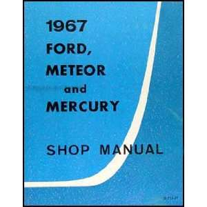 , Meteor, Mercury Canadian Repair Shop Manual Original Ford Books