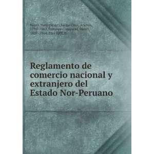 Reglamento de comercio nacional y extranjero del Estado Nor Peruano