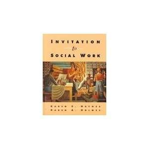 Social Work: Karen S. Haynes; Karen A. Holmes; Holly Van Scoy: Books