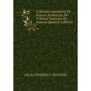 De Espana Sentencias Del Tribunal Supremo De Justicia (Spanish Edition