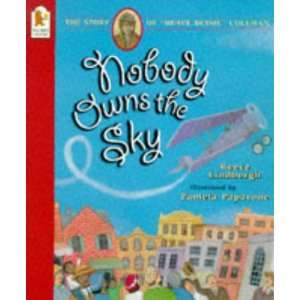 Nobody Owns the Sky (9780744554120): Reeve Lindbergh: Books