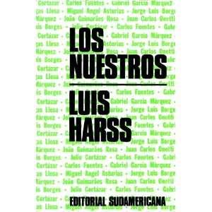 nuestros (Coleccion Perspectivas) Luis Harss, Barbara Dohmann Books