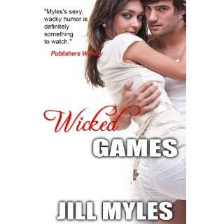 Wicked Games by Jill Myles and Jessica Clare (Mar 4, 2011)