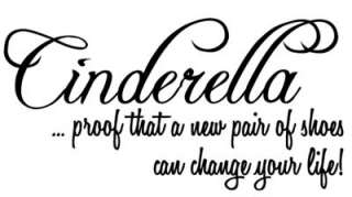 CINDERELLA Proof New Shoes Wall Quote Decal Girl Room