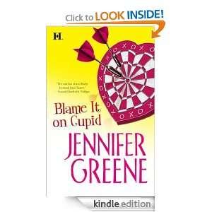 Blame it on Cupid Jennifer Greene  Kindle Store