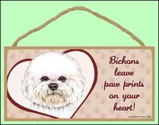 Bichon 10 x 5 Leave paw prints Dog Sign
